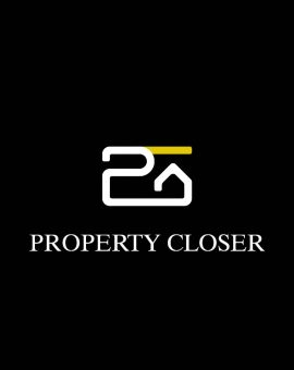 PROPERTY CLOSER PROPERTY CLOSER